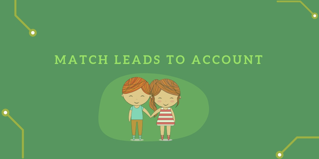Lead-to-Account-matching-4
